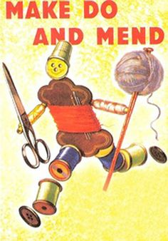 Make do and Mend postcard. During the war you were encouraged to mend your own clothes as everything was rationed. Images Vintage, Vintage Cards, Vintage Postcards, Vintage Signs, Vintage Items, Sewing Art, Sewing Crafts, Sewing Projects, Penguin Books