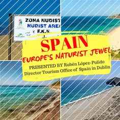 A presentation of naturist possibilities in Spain (nudist beaches, resorts, inland naturism, associations...) by the Spanish Tourism Board for Irish Naturist Association - Dublin 17 January 2020 Dublin, Resorts, Beaches, Ireland, Irish, Tourism, Spanish, January, Presentation