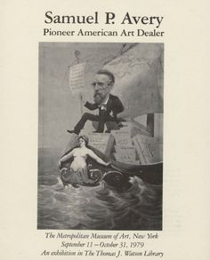 Samuel P. Avery 1822-1904 : pioneer American art dealer : checklist for the exhibition. 1979. Metropolitan Museum of Art (New York, N.Y.). Metropolitan Museum of Art Publications. #boat #samuelpavery