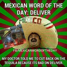 Mexican word of the day Deliver - http://www.jokideo.com/