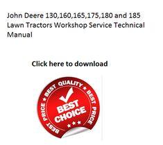 John deere lx172 lx173 lx176 lx178 lx186 lx188 lawn tractors john deere 130160165175180 and 185 lawn tractors workshop service technical manual fandeluxe Choice Image