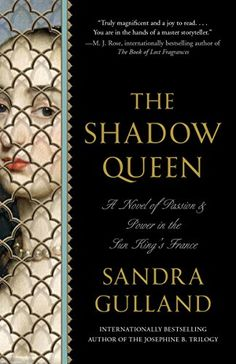 The Shadow Queen: A Novel - Kindle edition by Sandra Gulland. Literature & Fiction Kindle eBooks @ Amazon.com. 4/5