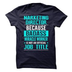 MARKETING DIRECTOR T-Shirts, Hoodies. BUY IT NOW ==► https://www.sunfrog.com/No-Category/MARKETING-DIRECTOR-72713124-Guys.html?id=41382