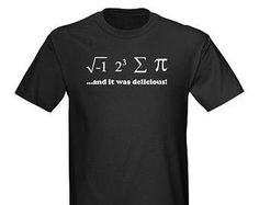 Math, It was delicious  Funny and Cool T-shirt  make it your favorite .All sizes & Colors Have Fun with this nice design