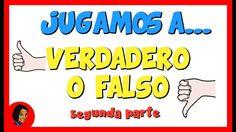 Jugamos a Verdadero o Falso | Segunda parte_Eugenia Romero www.maestrosdeaudicionylenguaje.com