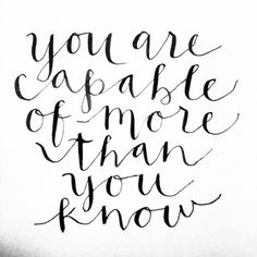 More than you know. Modern Calligraphy by Erica Dixon #handlettering #morethanyouknow #motivationalquote #quote #takerisks