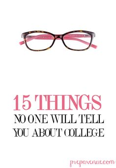 Prep Avenue: 15 things no one will tell you about college