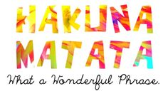 it means no worries, for the rest of your days. its our problem free philosophy ;)