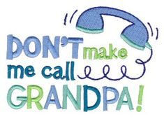 Bunnycup Embroidery | Free Machine Embroidery Designs | Dear Grandpa SET or individual designs