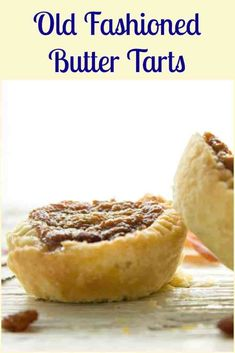 Old Fashioned Butter Tarts - An Italian in my Kitchen Old Fashioned Butter Tarts, the best Homemade Canadian Recipe, with the perfect sweet runny filling, dessert or snack idea. Pastry Recipes, Tart Recipes, Baking Recipes, Cookie Recipes, Dessert Recipes, Dessert Tarts, Baking Pies, Dessert Ideas, Vegan Recipes