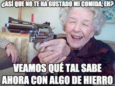 Ya me decía mi madre, cómete lo que te sirve la abuela...        Gracias a http://www.cuantocabron.com/   Si quieres leer la noticia completa visita: http://www.estoy-aburrido.com/ya-me-decia-mi-madre-comete-lo-que-te-sirve-la-abuela/