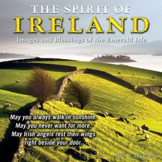 The Spirit of Ireland; Images and Blessings of the Emerald Isle 2015 Wall Calendar by Sellers Publishing http://www.amazon.com/dp/1416295518/ref=cm_sw_r_pi_dp_WT5Qub0T4B1VX