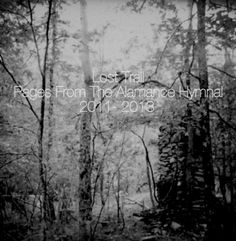 """Lost Trail - """"Pages from the alamance hymnal, 2011-2013"""" (ambient, drone, experimental)"""
