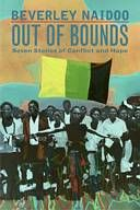 """Out of Bounds"" by Beverley Naidoo. Grades 7 and up. Adams Book Company price: $11.04 for 10+ copies (35% off cover price)."