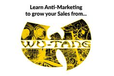 What you can learn from successful Anti-Markting tactics adopted by companies like Marmite, TJX Companies or The Wu-Tang Clan. Guerilla Marketing, Marketing Tactics, Tjx Companies, Sell Music, Sales Motivation, Marketing Approach, Wu Tang Clan, Strong Feelings, How To Attract Customers