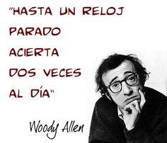 Razón no le falta nunca a este genio del Séptimo Arte... Woody Allen Woody Allen, Retro, Quotes, Movie Posters, Texts, Witty Quotes, Life Quotes, Man Style, Grow Taller