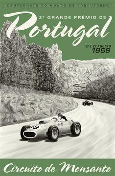 Grand Prix of Portugal, 1959 Grand Prix, Auto Poster, Car Posters, Event Posters, Course Automobile, Racing Events, Vintage Race Car, Car Advertising, Automotive Art