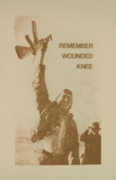 1973: American Indian Movement occupies Wounded Knee, the siege of Wounded Knee by the FBI at the site of the 1890 massacre of 300 women, children, and men by the US Army