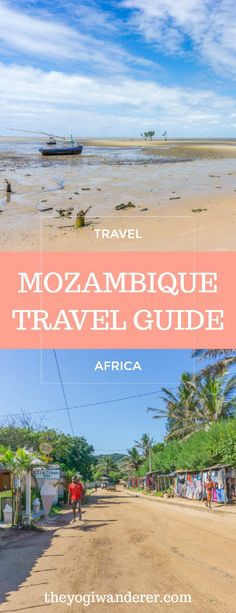 What to do in Mozambique: a 10-day Mozambique travel itinerary #Africa #SoutheastAfrica
