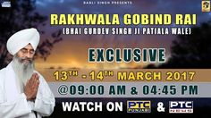 Watch Exclusive Rakhwala Gobind Rai Of Bhai Gurdev Singh (Patiala Wale)  on 13th - 14th March @ 9:00am & 04:45pm 2016 only on PTC Punjabi & PTC News Facebook - https://www.facebook.com/nirmolakgurbaniofficial/ Twitter - https://twitter.com/GurbaniNirmolak Downlaod The Mobile Application For 24 x 7 free gurbani kirtan - Playstore - https://play.google.com/store/apps/details?id=com.init.nirmolak&hl=en App Store - https://itunes.apple.com/us/app/nirmolak-gurbani/id1084234941?mt=8