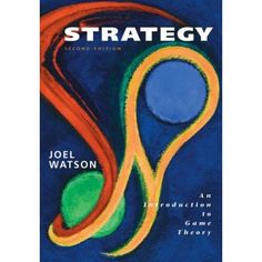 strategy: an introduction to game theory, 2nd edition