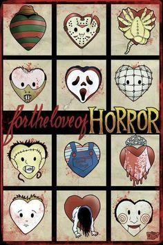 For the love of horror.  Hannibal, ghostface, pinhead, leatherface, chucky, carrie. Etc