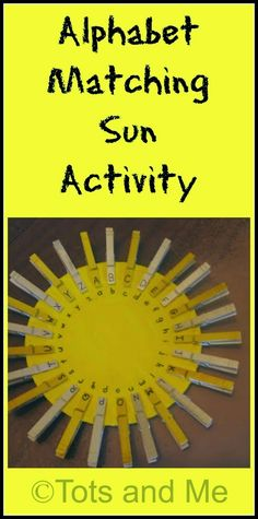 Tots and Me: Alphabet Matching Sun Activity to work on Letter Recognition, fine motor skills and patterns.