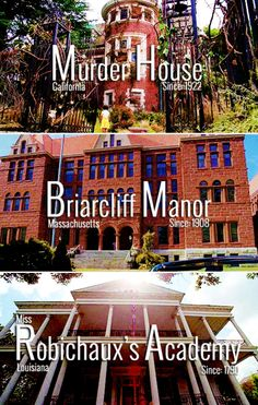 American Horror Story // Murder House // Briarcliff Manor // Robichaux's Acadamy
