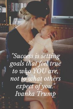 Quote from Ivanka Trump taken from June Glamour magazine 2015 on her definition of success.