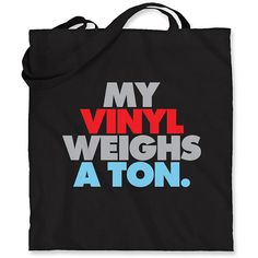 My Vinyl Weighs A Ton Tote Bag  Black Natural or by smashtransit, $20.00