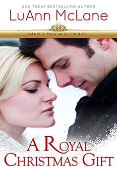 A Royal Christmas Gift (Happily Ever After Book 1) by LuAnn McLane http://www.amazon.com/dp/B016HEFQGA/ref=cm_sw_r_pi_dp_2Cfhwb02REE0N