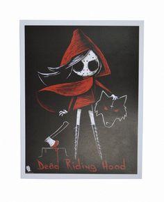 Dead Riding Hood Print