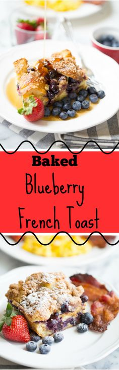 This make-ahead baked blueberry french toast is what breakfast dreams are made of. Quick and easy prep that soaks overnight and all you have to do is wake up and pop it into the oven.