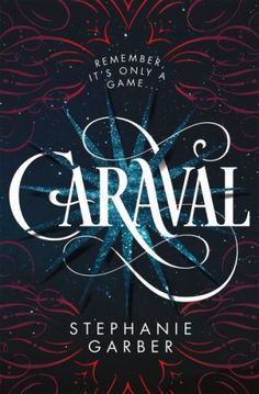 One of the biggest YA books to be released this year: Caraval by Stephanie Garber. Must add to your 2017 book list!