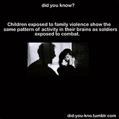 did you know...It is caLLed PTSD. It is real and you can do this to your kid by simply screaming IN FRONT of them (not even just at them). STOP IT!!!!!!!
