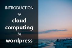 Cloud WordPress hosing. Learn more about cloud hosting and why you might want to consider it for hosting your next WordPress website or blog.