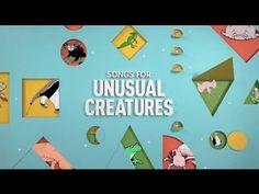 Songs for Unusual Creatures | Series Trailer | PBS Digital Studios