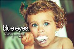 <3  blue eyes