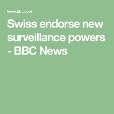 Swiss endorse new surveillance powers - BBC News