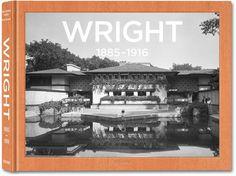 Frank Lloyd Wright. Complete Works. Vol. 1, 1885–1916. TASCHEN Books