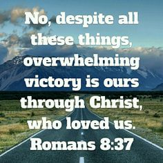 Victory in Jesus Christ.