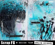 Art Journal by Julia Kissel featuring Flapper Girl stencil and Field of Flowers stamp: www.scrapfx.com.au