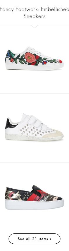 """""""Fancy Footwork: Embellished Sneakers"""" by polyvore-editorial ❤ liked on Polyvore featuring embellishedsneakers, shoes, sneakers, multicolor sneakers, gucci sneakers, multi color sneakers, genuine leather shoes, gucci, leather sneakers and rip trainer"""