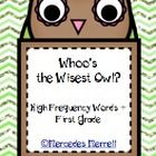 Whoo's the Wisest Owl? High Frequency Words Plus is a perfect Word Work activity or game!  It includes the words that first graders should recogniz...