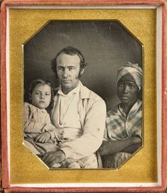 White man with daughter and slave nanny, ca. 1845-50 Sixth-plate daguerreotype