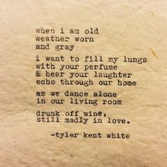 love relationship Him lonely hipster words vintage long distance Grunge i miss you feelings love quotes poetry breakup pale crush quotes relationship goals Tyler Kent White Poem Quotes, Life Quotes, Qoutes, Crush Quotes, Tyler Kent White, Love Poems, Madly In Love Quotes, Pretty Quotes, My Forever