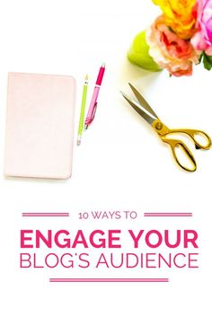 10 ways to engage your blog's audience & connect with your readers to keep 'em coming back for more! #onlinebusiness #blogging #entreprenuertips #smallbusinesstips