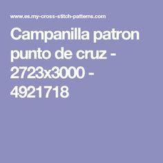 Campanilla patron punto de cruz - 2723x3000 - 4921718
