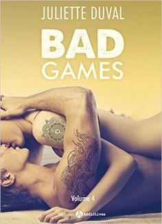 Telecharger Bad Games – Vol. 4 de Juliette Duval Kindle, PDF, eBook, Bad Games – Vol. 4 PDF Gratuit