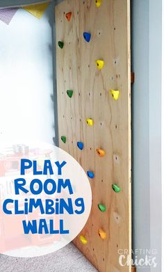DIY Indoor Climbing Wall - A fun addition to a play room!